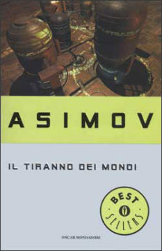 Libro Il tiranno dei mondi Isaac Asimov