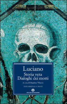 Storia vera – Dialoghi dei morti