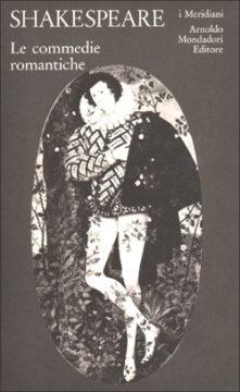 Libro Le commedie romantiche William Shakespeare