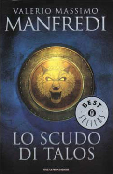 Libro Lo scudo di Talos Valerio Massimo Manfredi