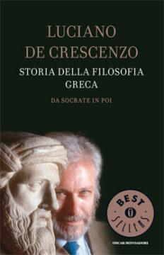 Libro Storia della filosofia greca – Da Socrate in poi Luciano De Crescenzo