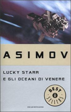 Libro Lucky Starr e gli oceani di Venere Isaac Asimov