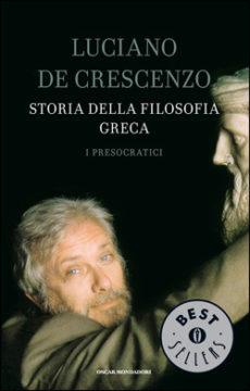 Libro Storia della filosofia greca – I Presocratici Luciano De Crescenzo