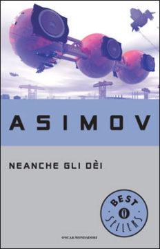 Libro Neanche gli Dèi Isaac Asimov