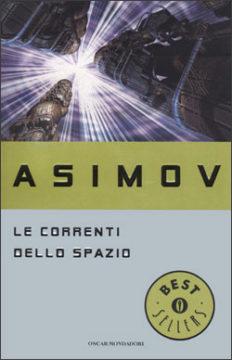Libro Le correnti dello spazio Isaac Asimov