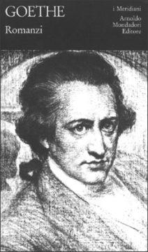 Libro Romanzi Johann Wolfgang Goethe