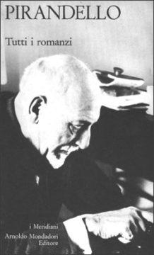 Libro Tutti i romanzi Luigi Pirandello