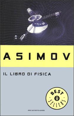 Libro Il libro di fisica Isaac Asimov