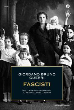 Libro Fascisti Giordano Bruno Guerri
