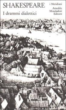 Libro I drammi dialettici William Shakespeare