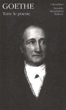 Libro Tutte le poesie Johann Wolfgang Goethe