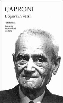 Libro L'opera in versi Giorgio Caproni