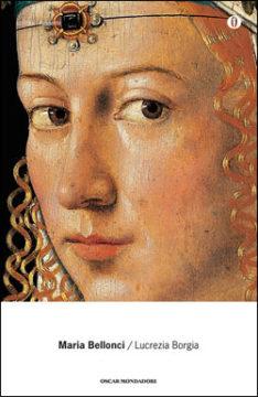 Libro Lucrezia Borgia Maria Bellonci