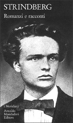 Libro Romanzi e racconti August Strindberg