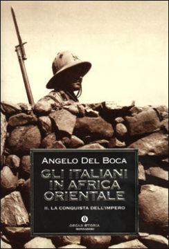 Libro Gli italiani in Africa Orientale Angelo Del Boca