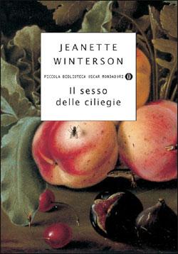 Libro Il sesso delle ciliegie Jeanette Winterson