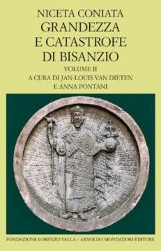 Grandezza e catastrofe di Bisanzio – vol. II
