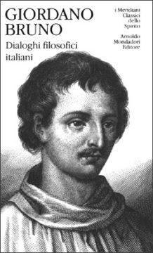 Libro Dialoghi filosofici italiani Giordano Bruno