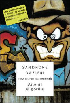 Libro Attenti al gorilla Sandrone Dazieri