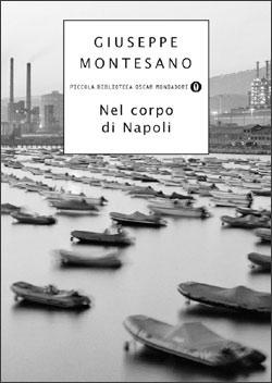 Libro Nel corpo di Napoli Giuseppe Montesano