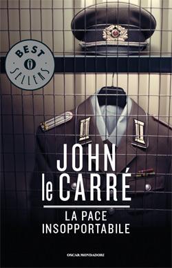 Libro La pace insopportabile John le Carré