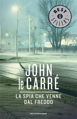 Libro La spia che venne dal freddo John le Carré