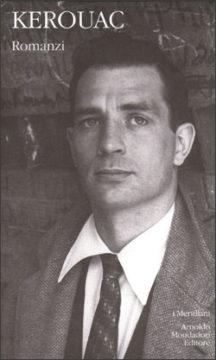Libro Romanzi Jack Kerouac