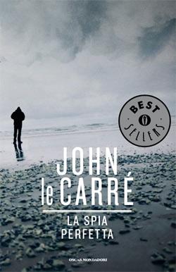 Libro La spia perfetta John le Carré