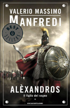 Libro Alexandros 1 – Il figlio del sogno Valerio Massimo Manfredi