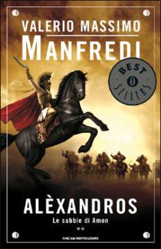 Libro Alexandros 2 – Le sabbie di Amon Valerio Massimo Manfredi