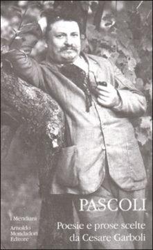 Libro Poesie e prose scelte Giovanni Pascoli