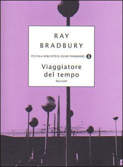 Libro Viaggiatore del tempo Ray Bradbury