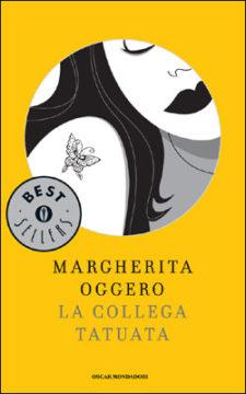Libro La collega tatuata Margherita Oggero