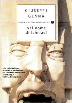 Libro Nel nome di Ishmael Giuseppe Genna