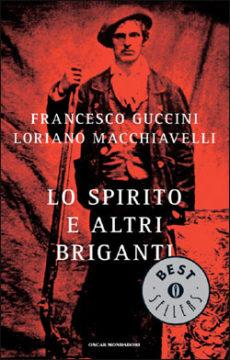 Libro Lo Spirito e altri briganti Francesco Guccini, Loriano Macchiavelli