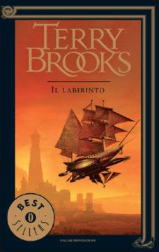 Libro Il viaggio della Jerle Shannara – Il labirinto Terry Brooks
