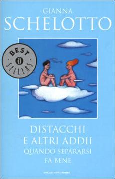 Libro Distacchi e altri addii Gianna Schelotto