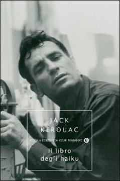 Libro Il libro degli Haiku Jack Kerouac