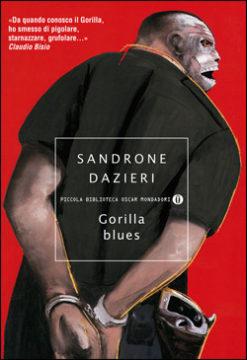 Libro Gorilla blues Sandrone Dazieri