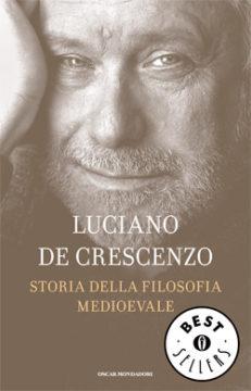 Libro Storia della filosofia medioevale Luciano De Crescenzo