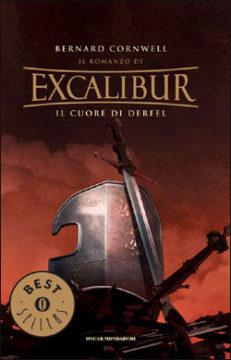 Libro Excalibur – Il cuore di Derfel Bernard Cornwell