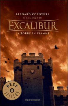 Libro Excalibur – La torre in fiamme Bernard Cornwell