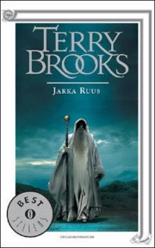 Libro Il ciclo del druido supremo di Shannara – Jarka Ruus Terry Brooks