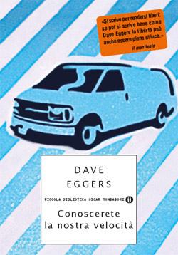 Libro Conoscerete la nostra velocità Dave Eggers