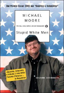 Libro Stupid white men Michael Moore