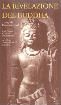 Libro La rivelazione del Buddha AA.VV.