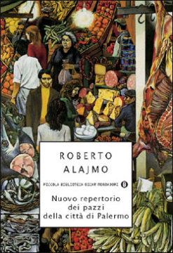 Libro Nuovo repertorio dei pazzi della città di Palermo Roberto Alajmo