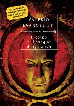 Libro Il corpo e il sangue di Eymerich Valerio Evangelisti