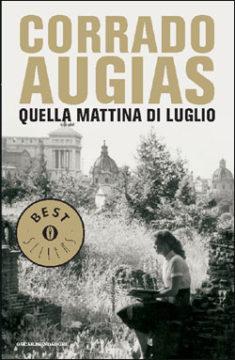 Libro Quella mattina di luglio Corrado Augias