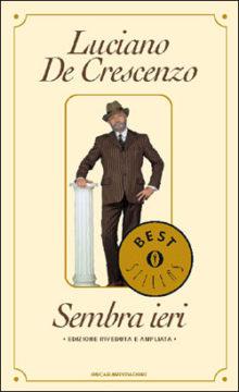 Libro Sembra ieri Luciano De Crescenzo